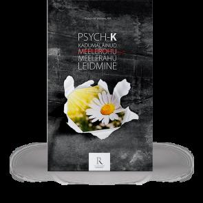 PSYCH-K. Kadumaläinud meelerahu leidmine